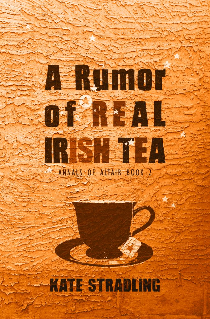 Book Cover: A Rumor of Real Irish Tea by Kate Stradling