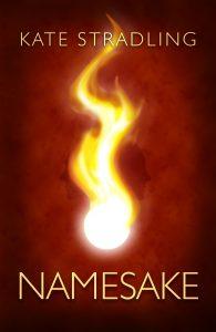 Book Cover: Namesake by Kate Stradling